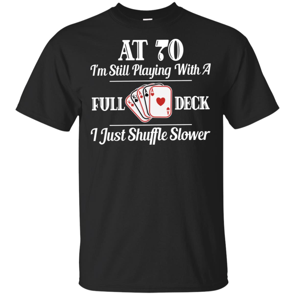 Funny 70th Birthday Gift 70 Year Old Cards Unisex Short Sleeve