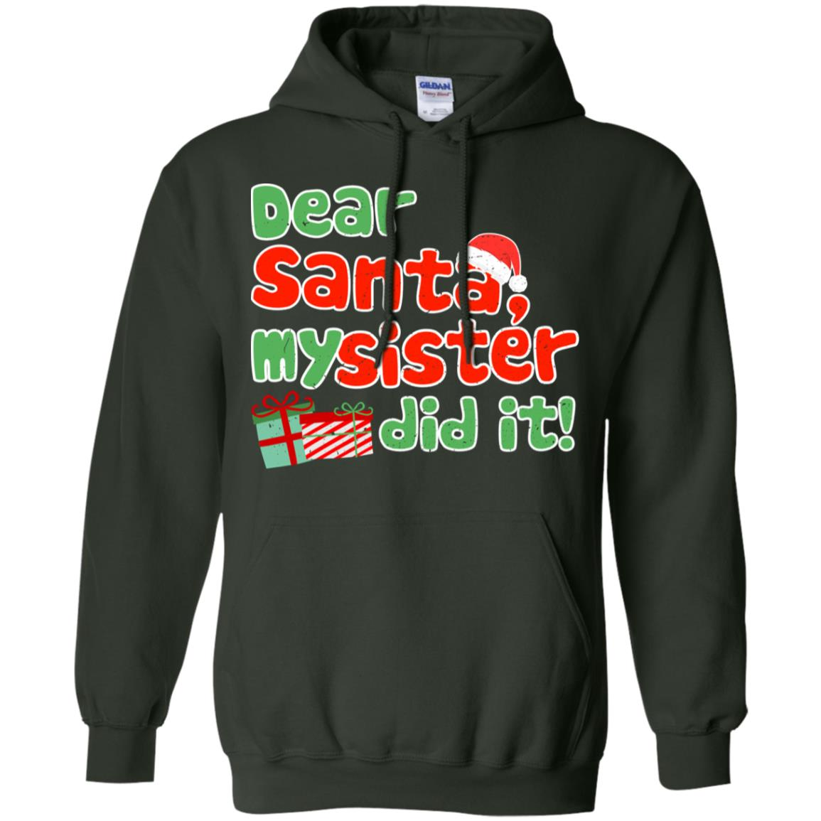 Dear Santa My Sister Did It Christmas Pajama Sleeves Pullover Hoodie