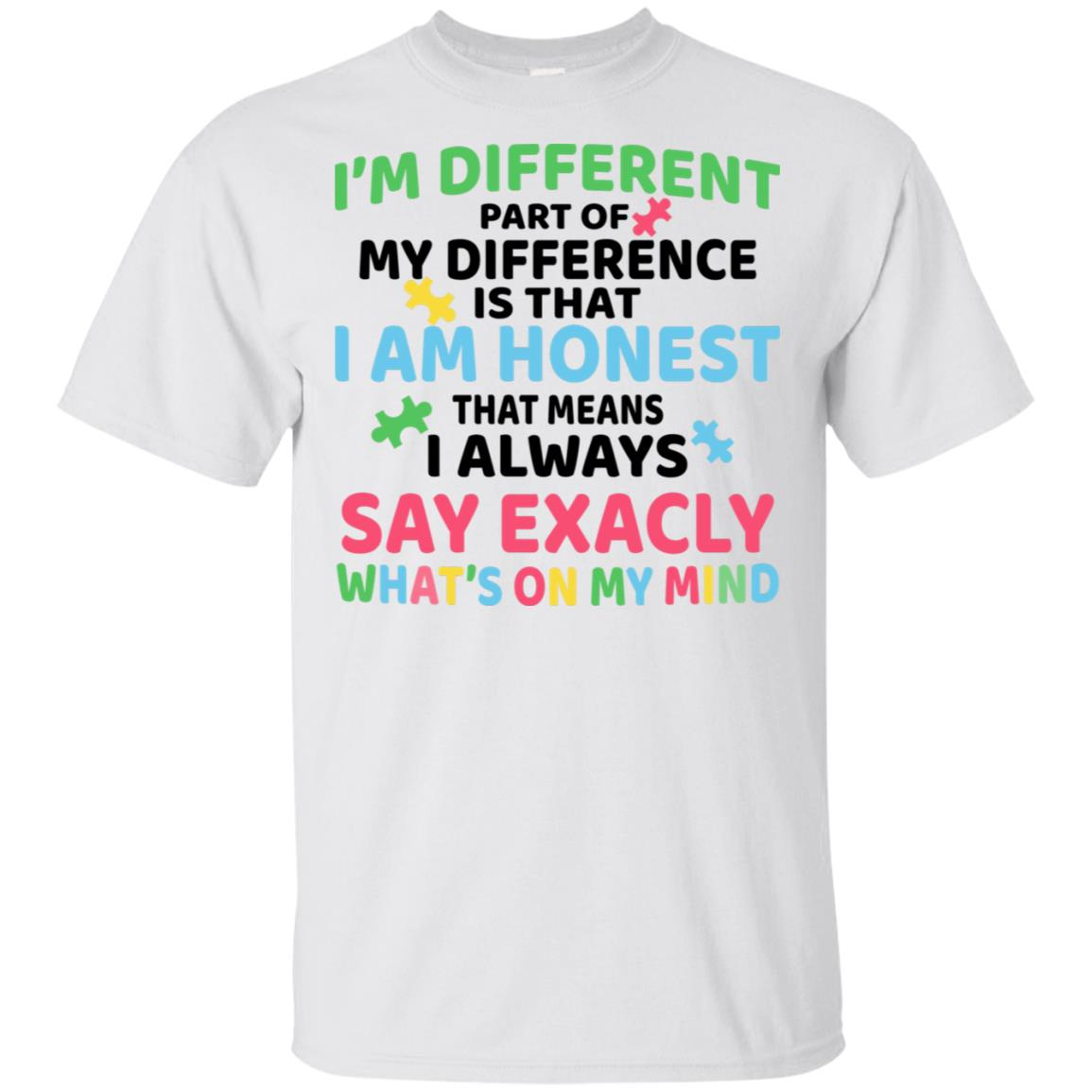 I Always Say Exactly What's On My Mind Autistic Unisex Short Sleeve