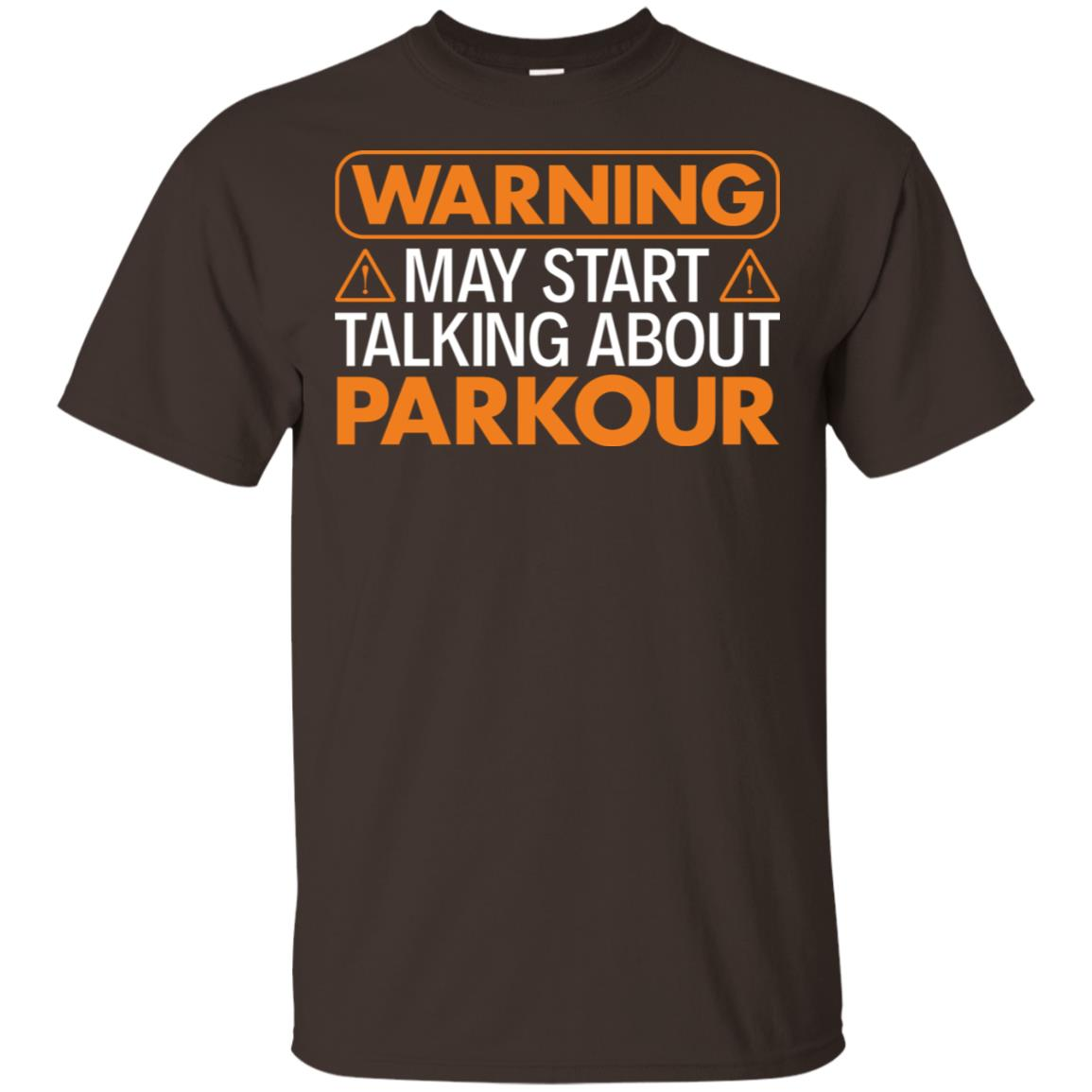 Warning May Start Talking About Parkour Unisex Short Sleeve