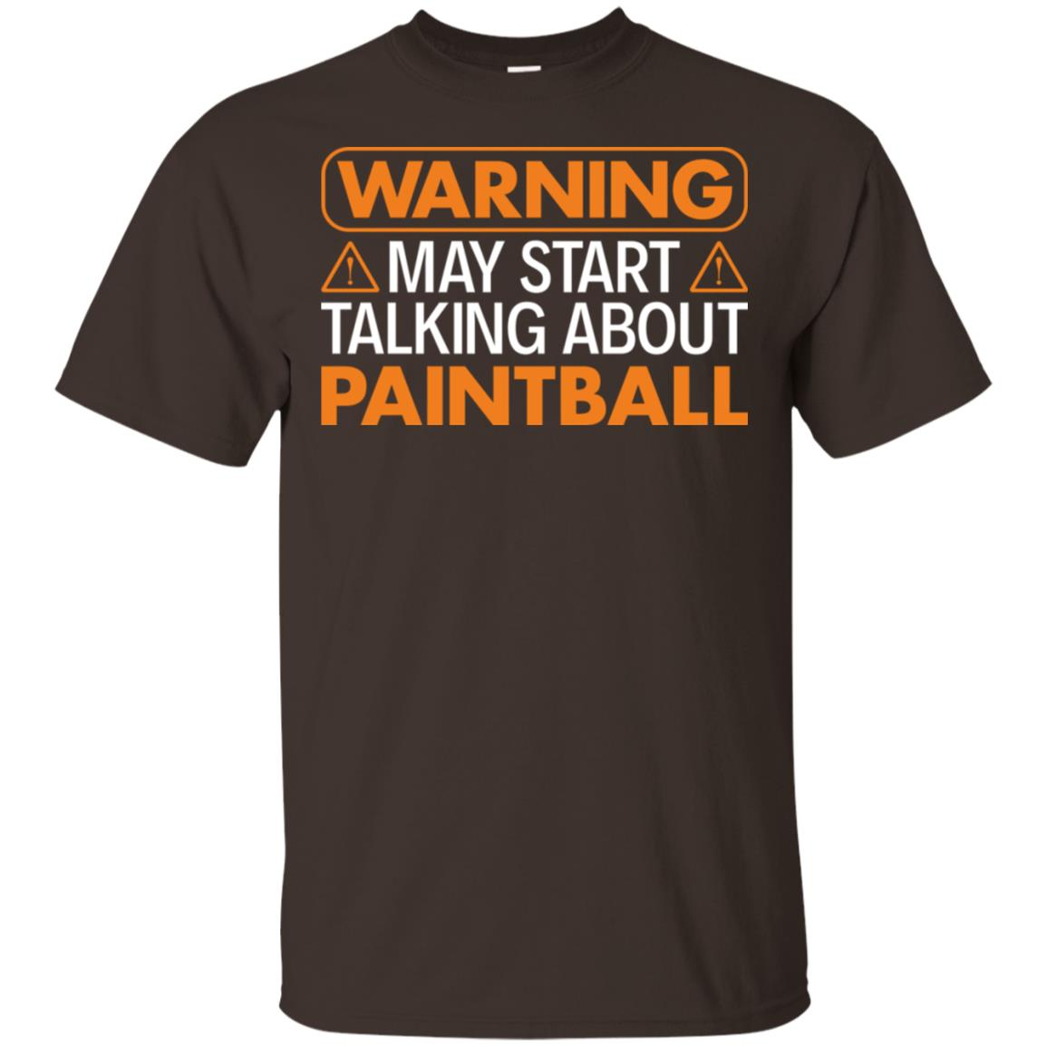 Warning May Start Talking About Paintball Unisex Short Sleeve