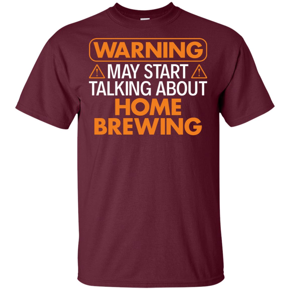 Warning May Start Talking About Homebrewing Unisex Short Sleeve
