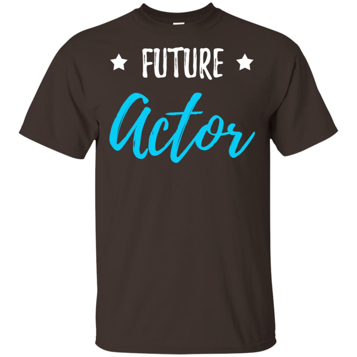 Future Actor Funny Acting Gift Idea Unisex Short Sleeve