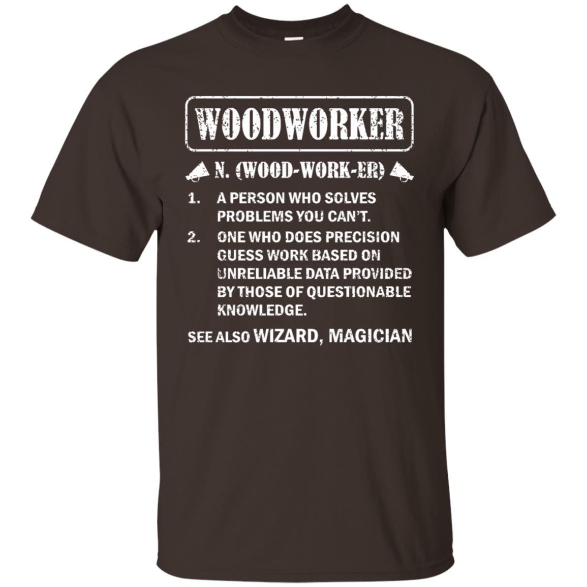 Funny Woodworking Woodworker Men Women Gift Unisex Short Sleeve