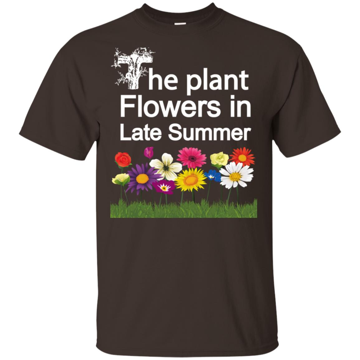 Gardening The Plant Flowers in Late Summer Tee Unisex Short Sleeve