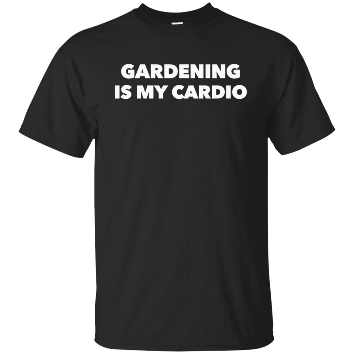 Gardening is my cardio Unisex Short Sleeve