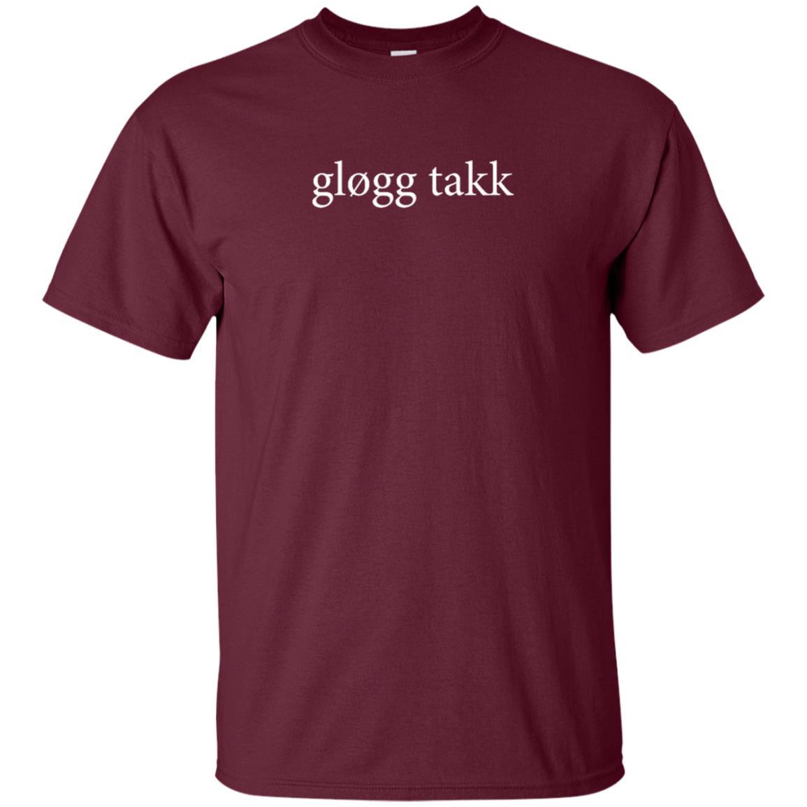 Glogg Takk Please Language Norwegian Wine Vacation Unisex Short Sleeve