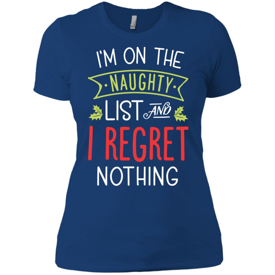 I'm on the Naughty List Christmas Funny Xmas Tee-1 Women Short Sleeve