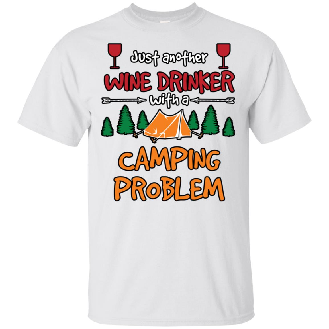 Just Another Wine Drinker Camping Problem Unisex Short Sleeve