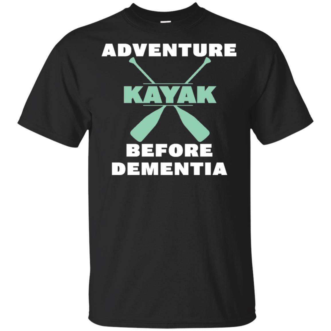 Kayak – Adventure Before Dementia Unisex Short Sleeve