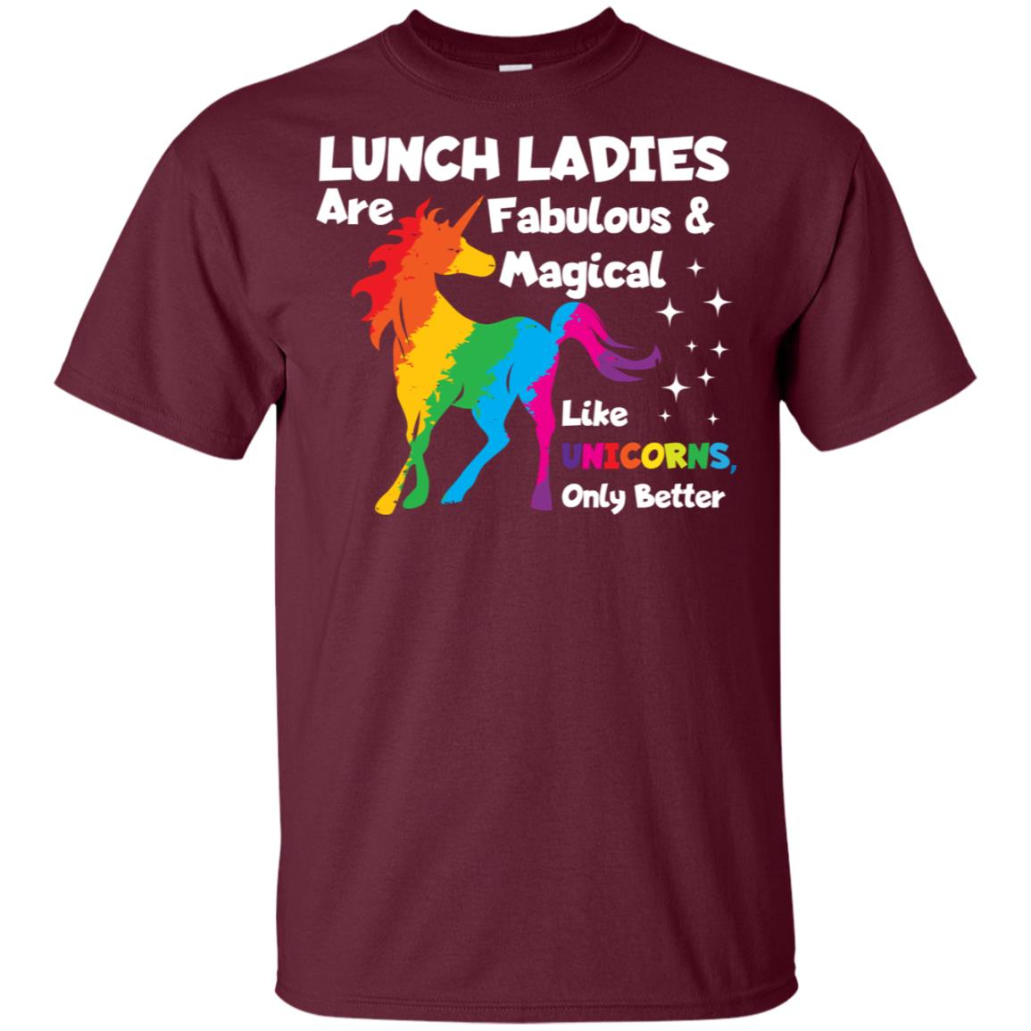 Lunch Ladies Are Fabuluos & Magical Unicorn Gift Unisex Short Sleeve