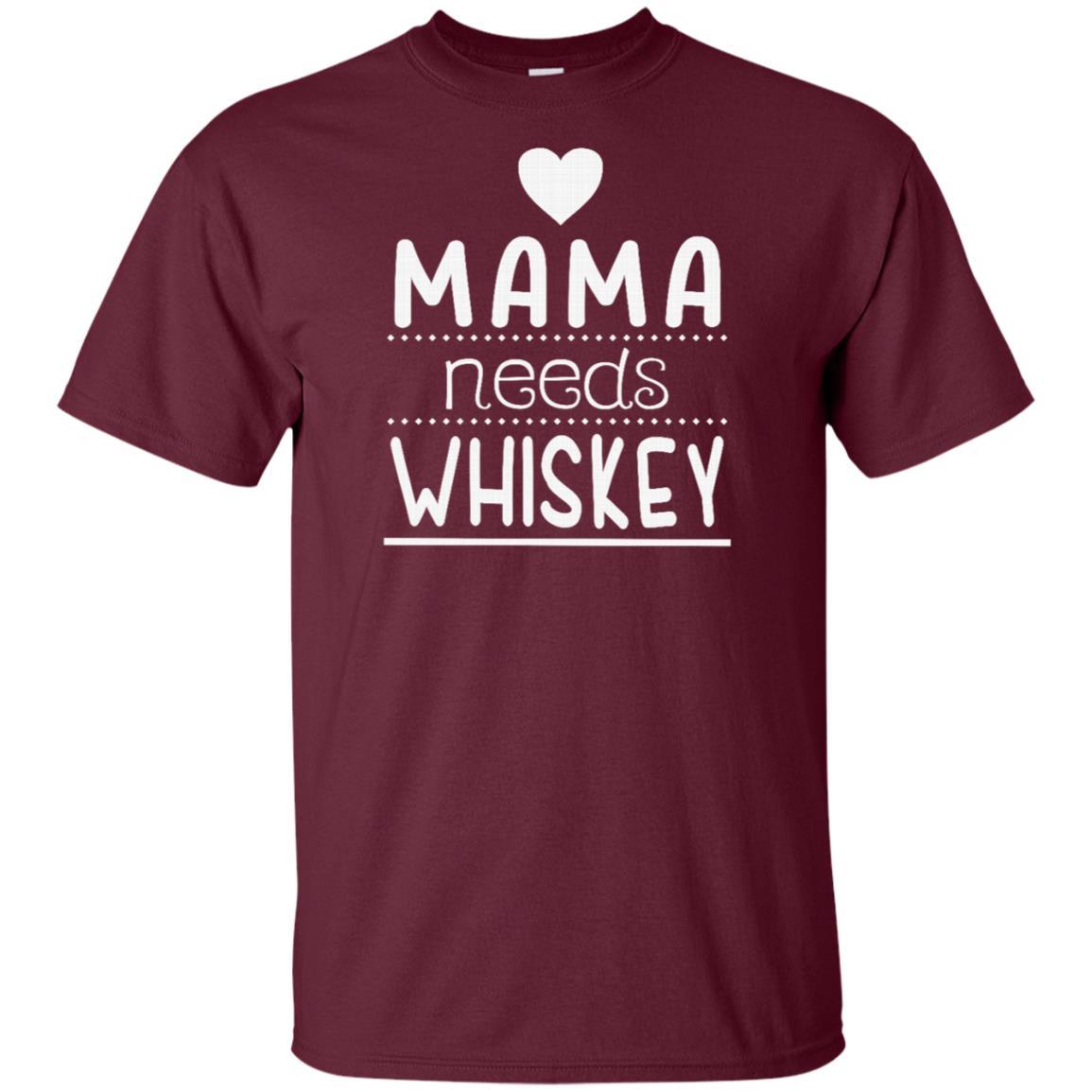 Mama Needs Whiskey Cute Whiskey Mom Gift Unisex Short Sleeve