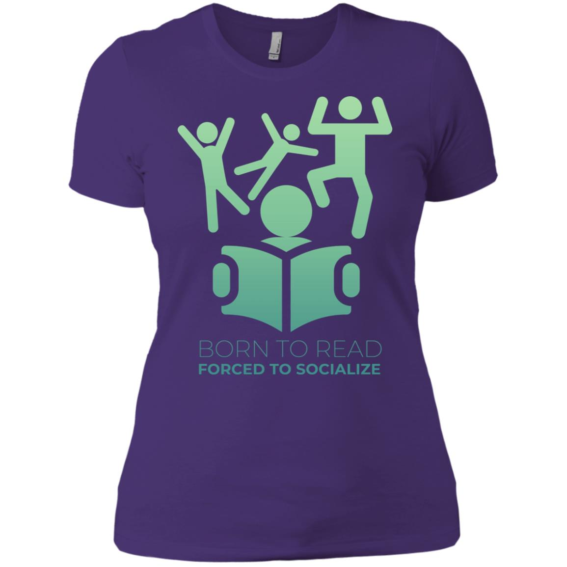 Born To Read Forced To Socialize Funny Library Women Short Sleeve