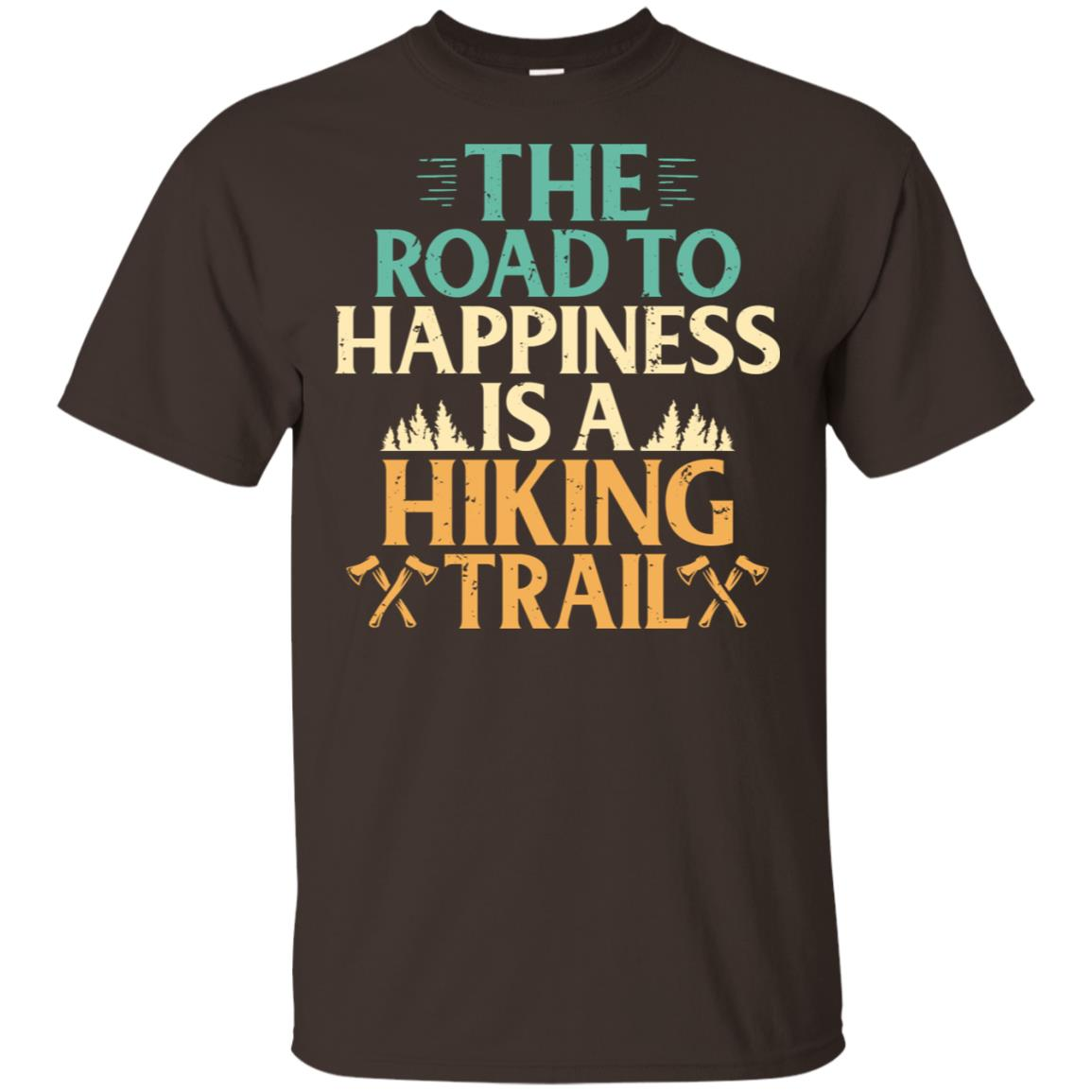 Road To Happiness Is A Hiking Trail Unisex Short Sleeve