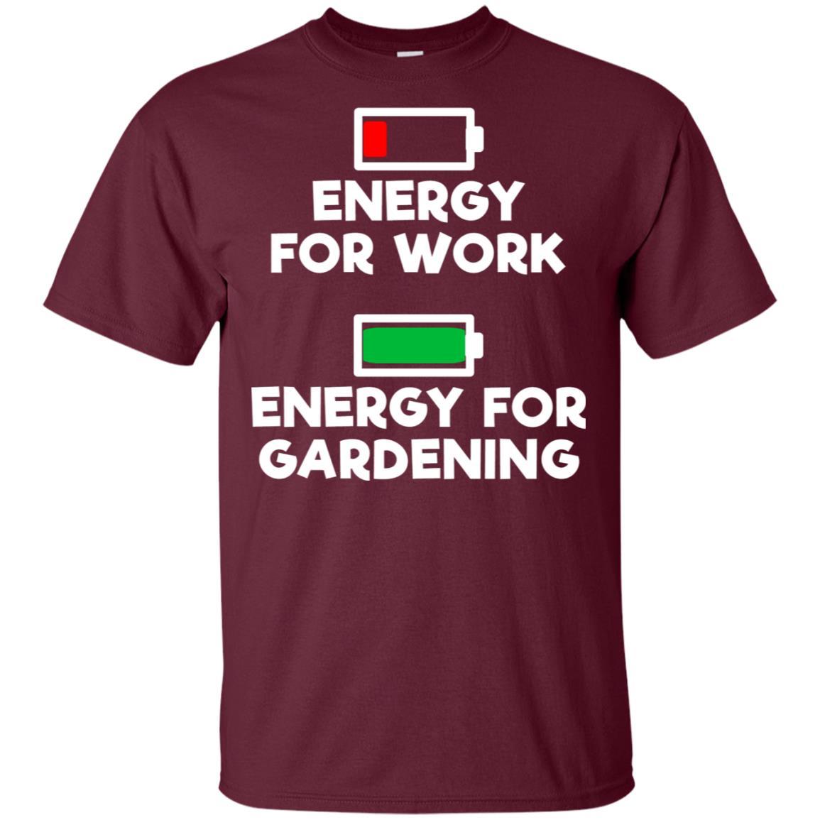 No Energy For Work Energy For Gardening Unisex Short Sleeve