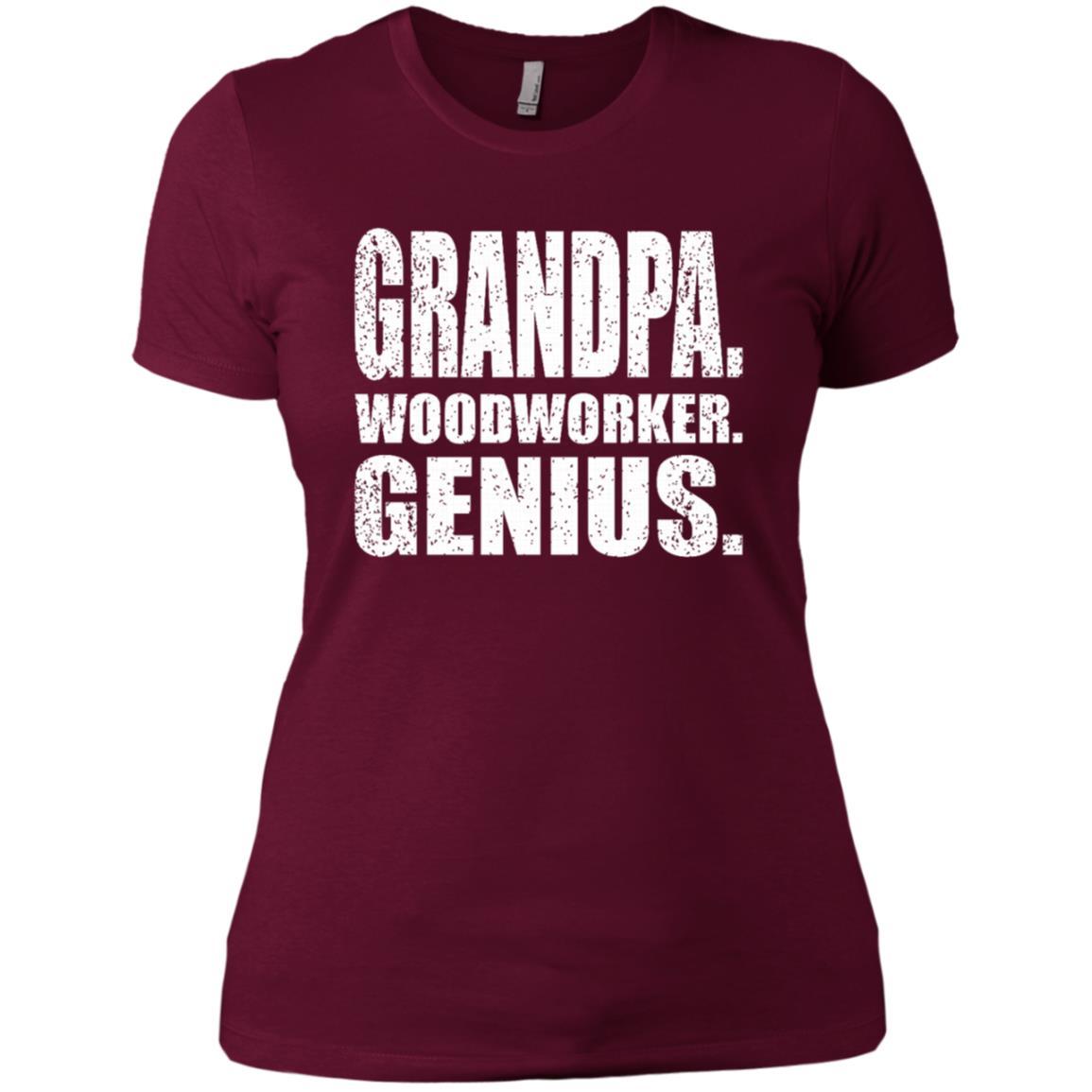 Woodworker Genius Funny Men Grandpa Woodworking -1 Women Short Sleeve