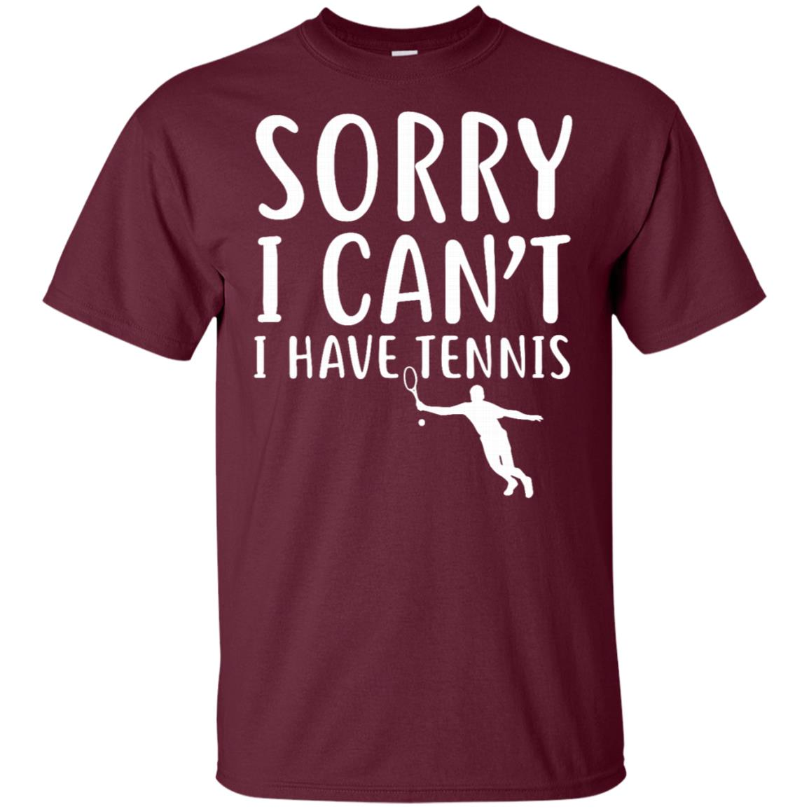 Sorry I Can't I Have Tennis Funny Sport Athlete Unisex Short Sleeve