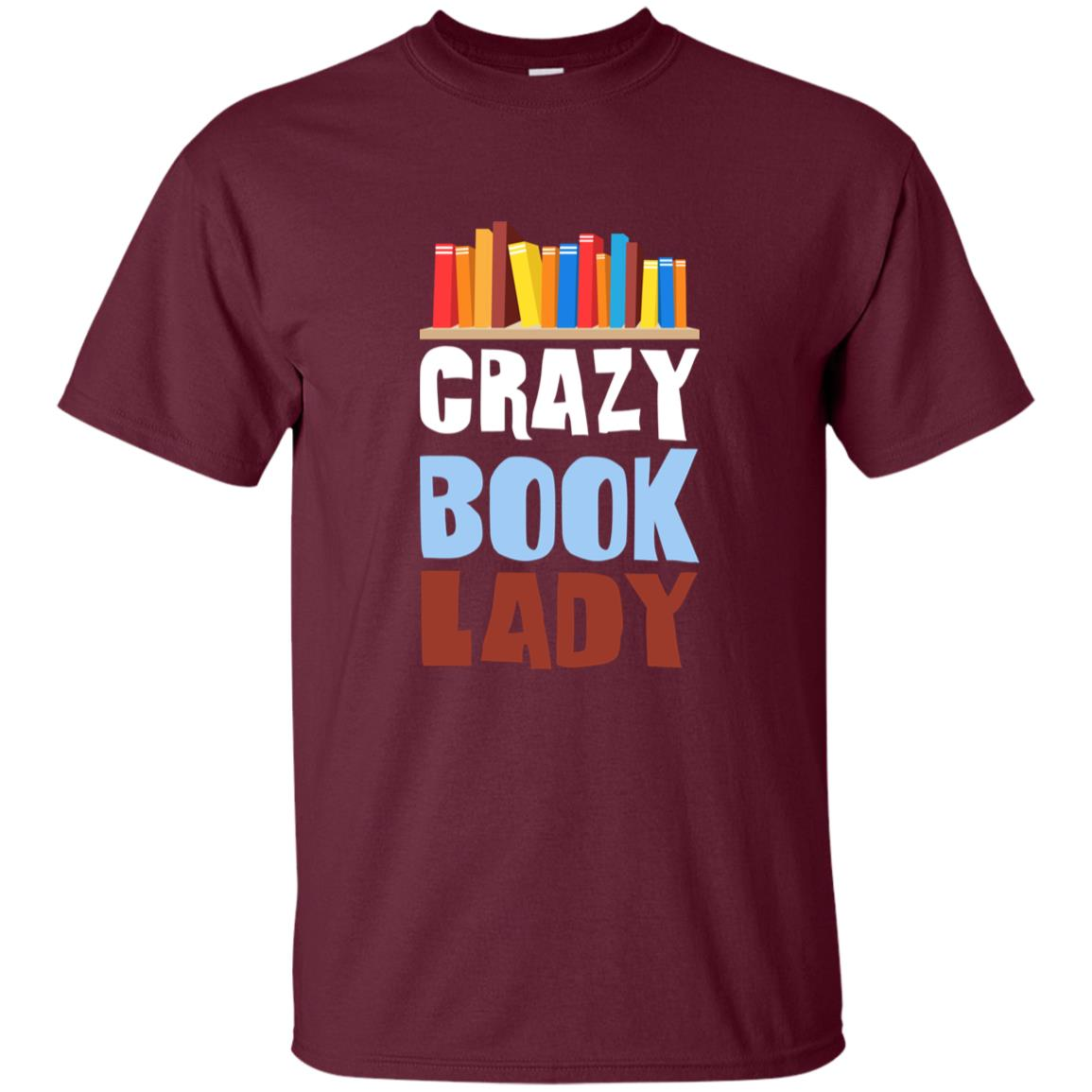 Crazy Book Lady Text Quote Funny Cute for Book Nerds Unisex Short Sleeve