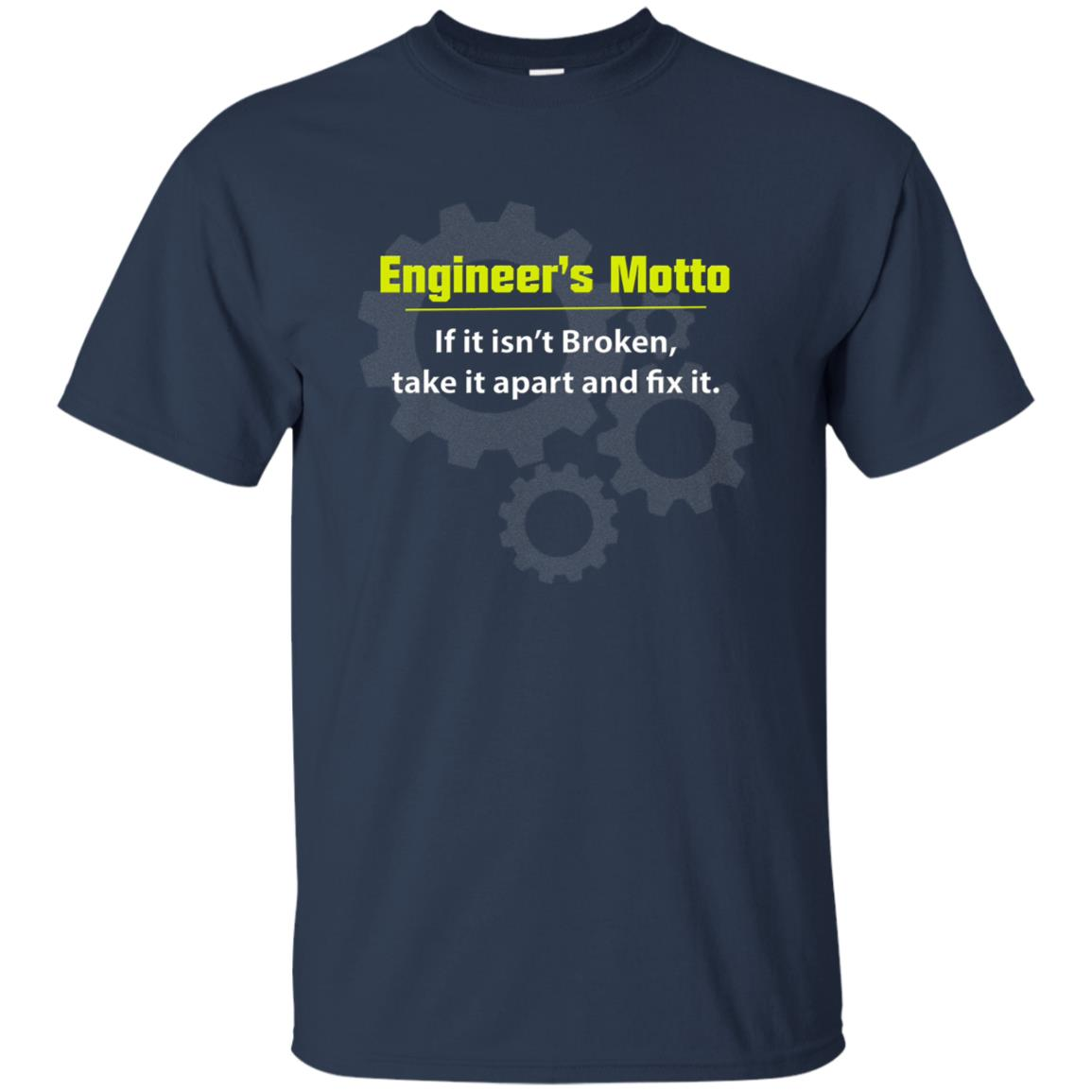 Engineer's Motto Funny Engineering Gift for Nerds Unisex Short Sleeve