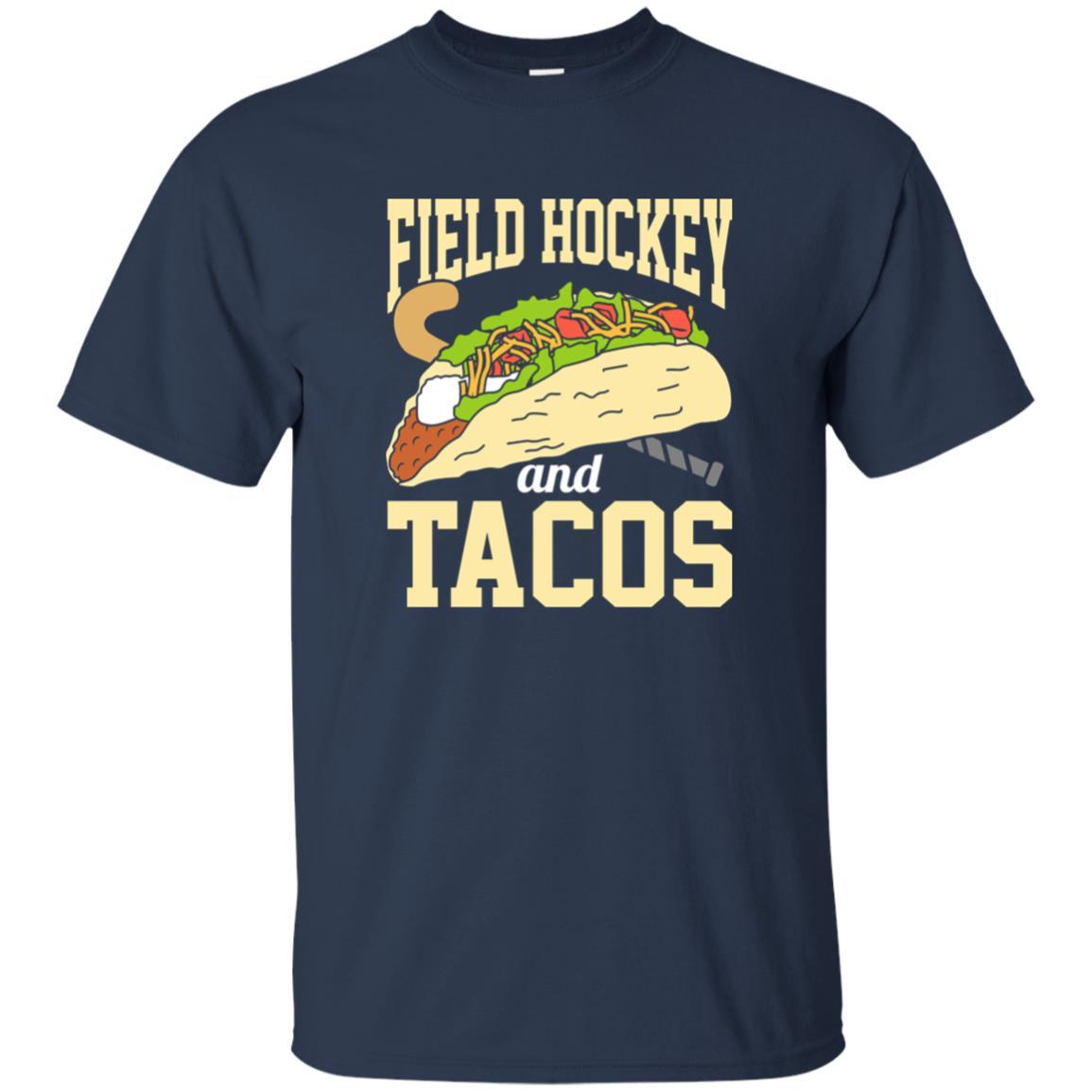 Field Hockey And Tacos Funny Sport Unisex Short Sleeve