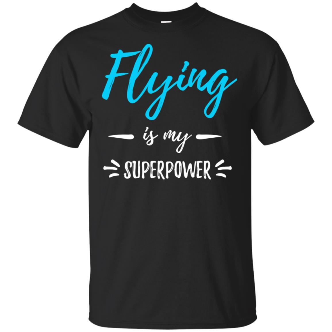 Flying Superpower Funny Pilot Gift Idea Unisex Short Sleeve