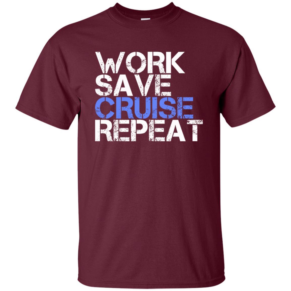 Funny Cruise Sayings Work Save Cruise Repeat Unisex Short Sleeve