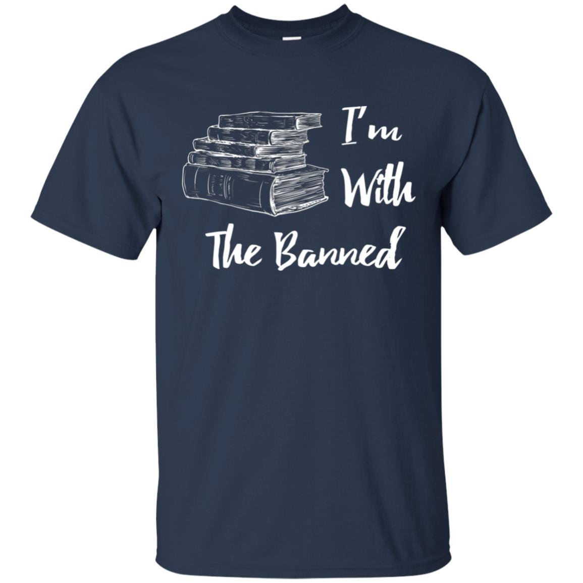 I'm With The Banned Book Lovers Political Statement Unisex Short Sleeve