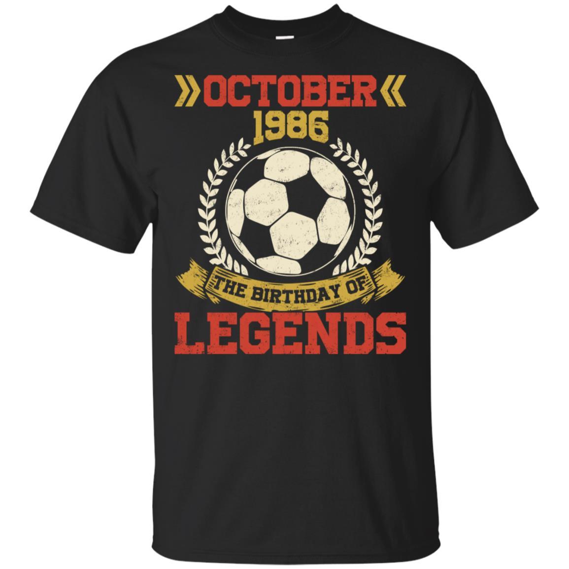 1986 October 32nd Birthday Of Football Soccer Legend Unisex Short Sleeve