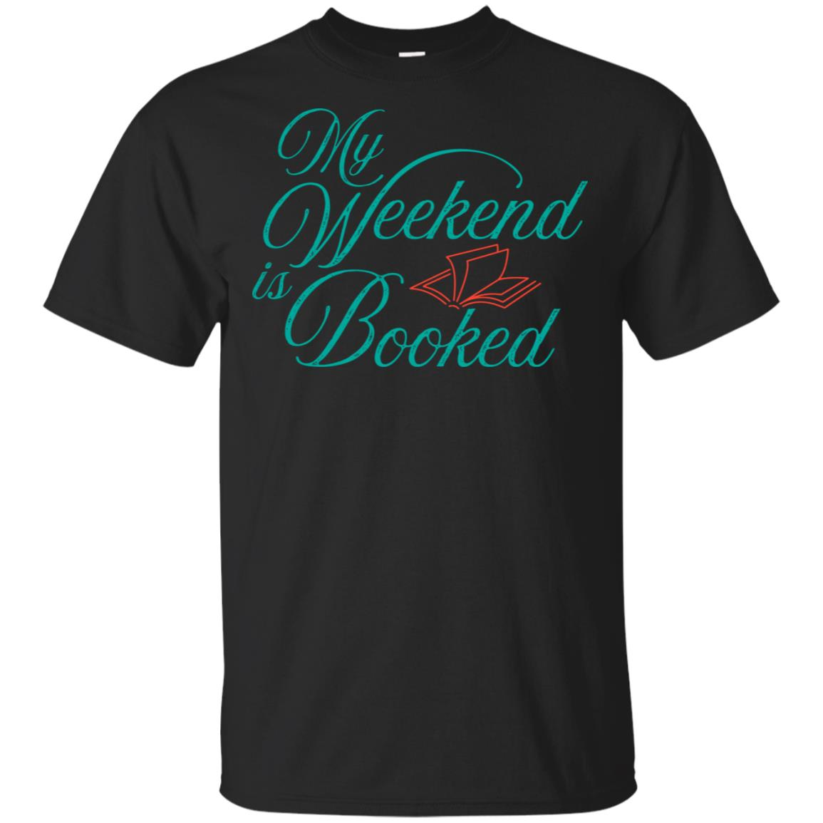 My Weekend Is Booked Readings Great Gift Unisex Short Sleeve