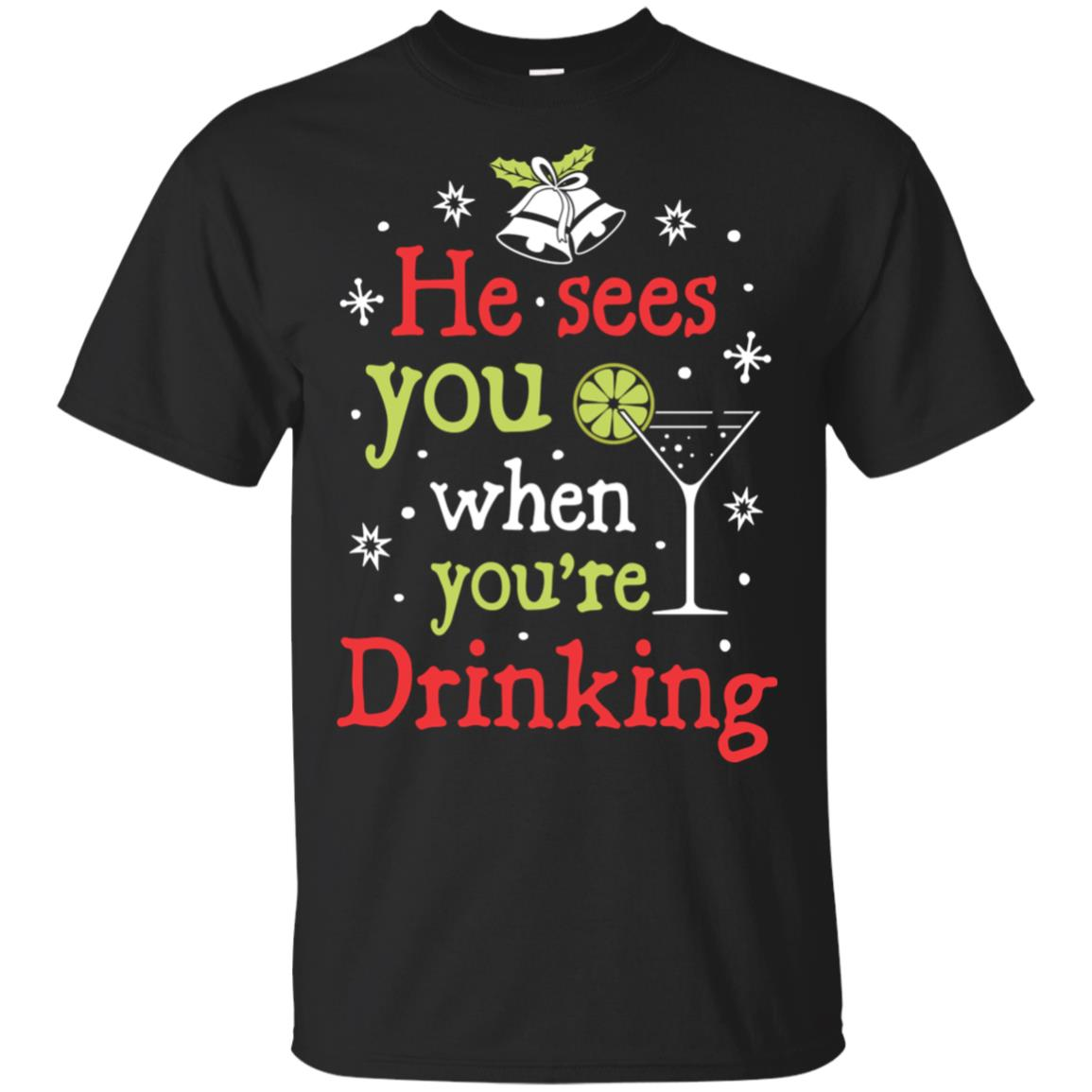He Sees You When Your Drinking Christmas Women Men Unisex Short Sleeve