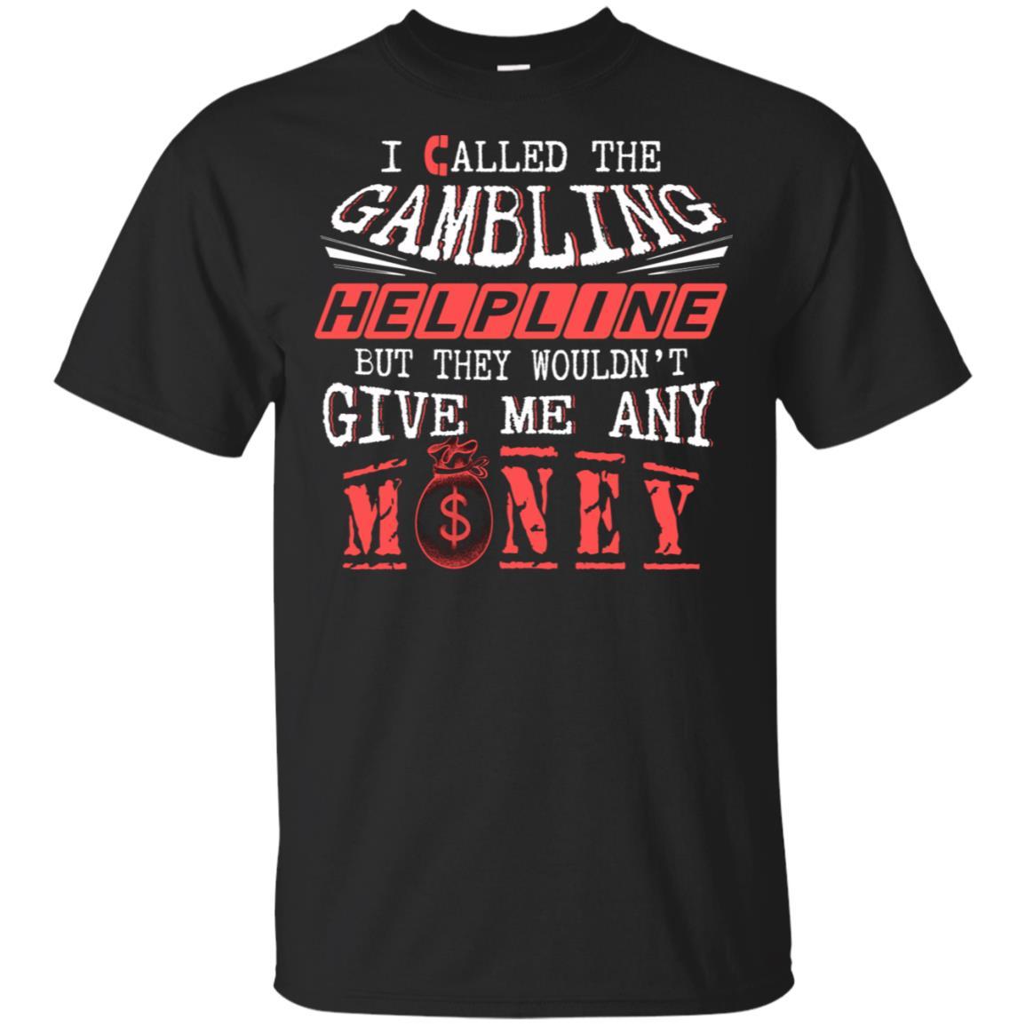 Funny Gambling Helpline Won't Help Me Tee Unisex Short Sleeve