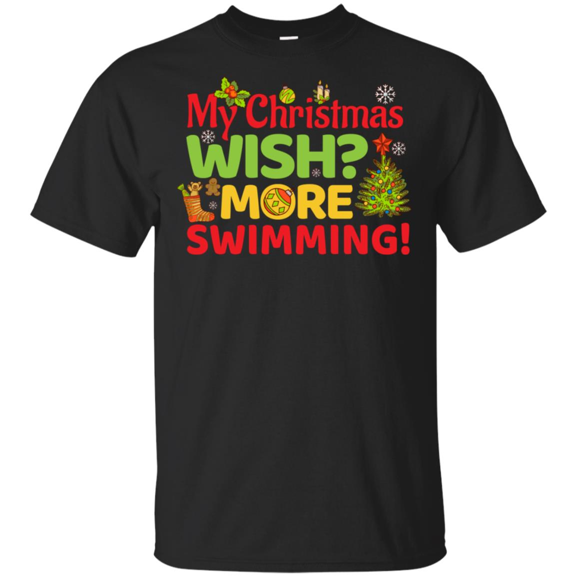 My Christmas Wish More Swimming Holiday Swimmer Gift Unisex Short Sleeve