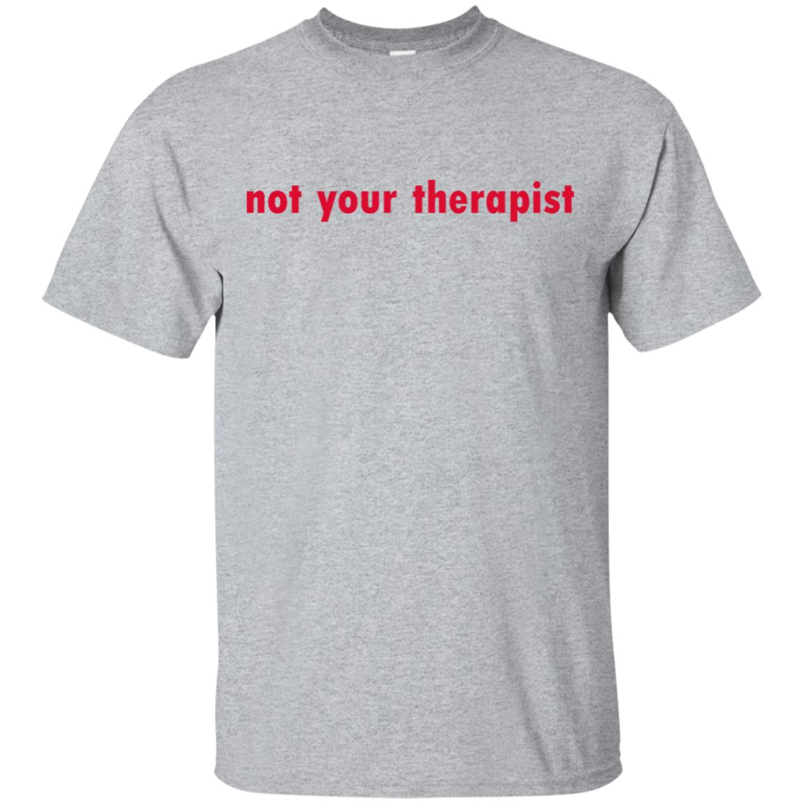 Not Your Therapist Unisex Short Sleeve
