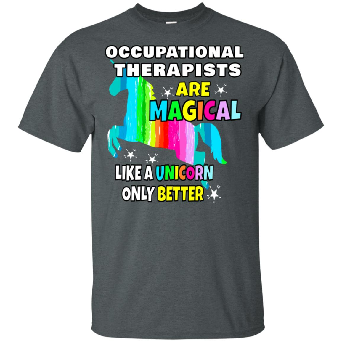 Occupational Therapists Magical Like a Unicorn Unisex Short Sleeve