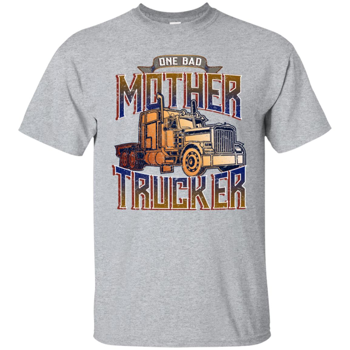 Funny Truck Driver s One Bad Mother Trucker Unisex Short Sleeve