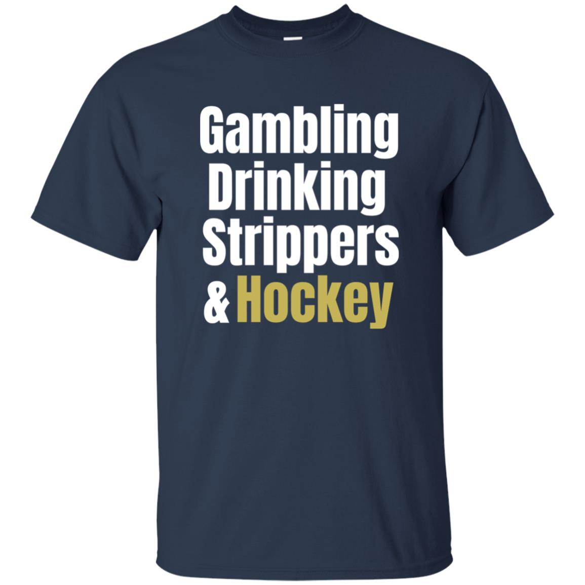 Gambling, Drinking, Strippers and Hockey Unisex Short Sleeve