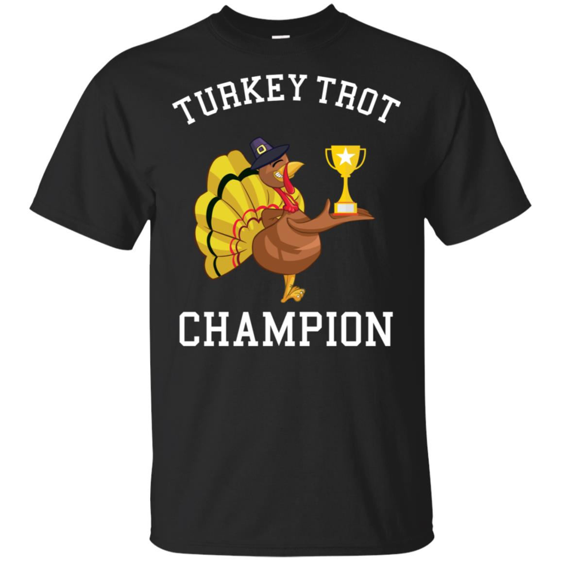 Turkey Trot Thanksgiving Champion Kids Adult Day Feast Unisex Short Sleeve