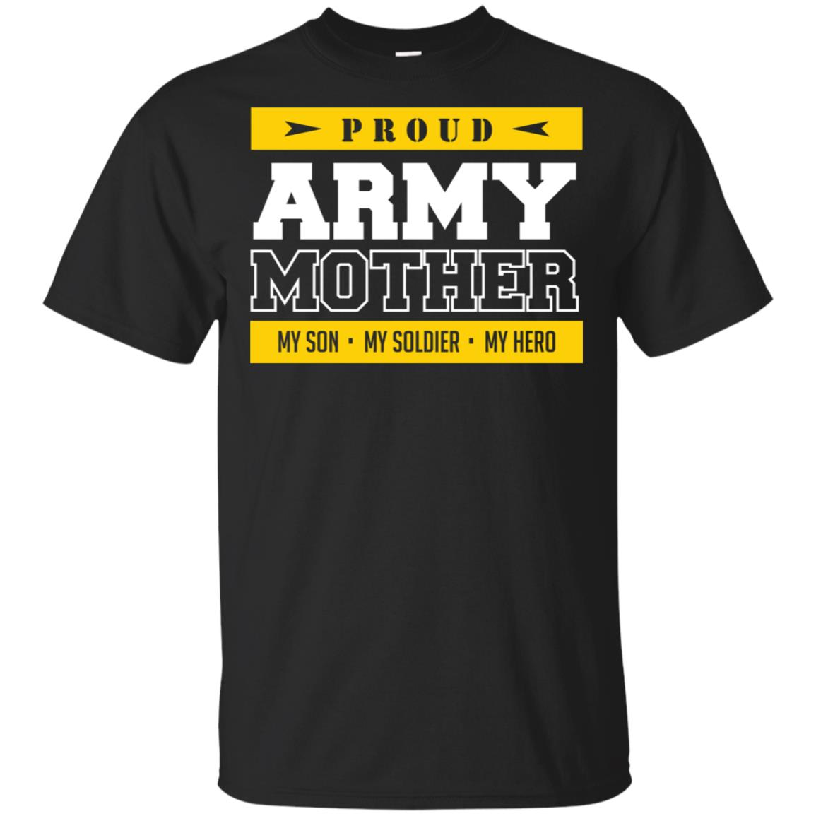 Proud Army Mother My Son, My Hero Unisex Short Sleeve