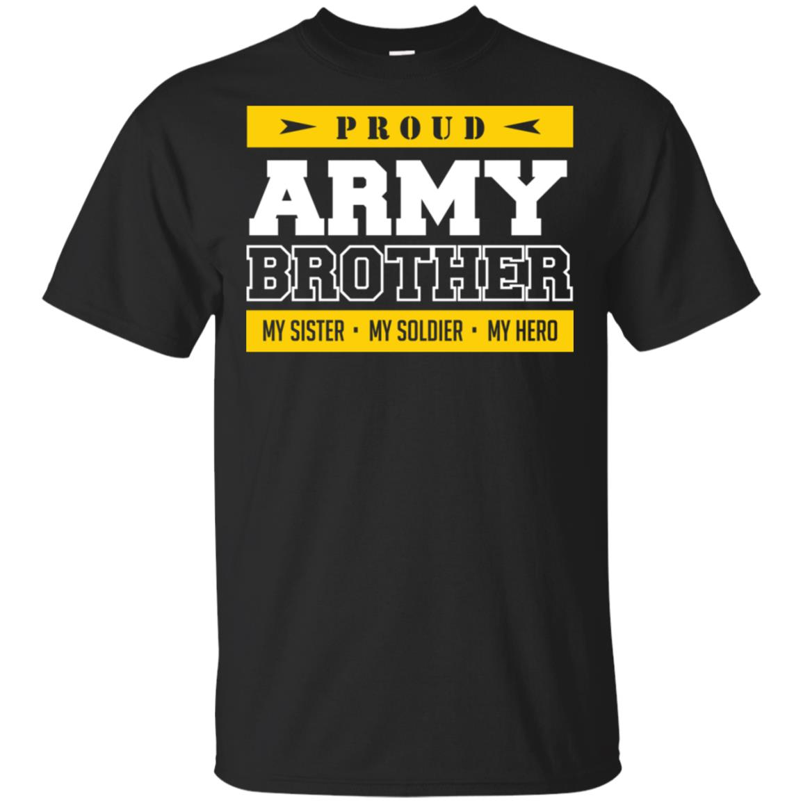 Proud Army Brother My Sister, My Hero Unisex Short Sleeve