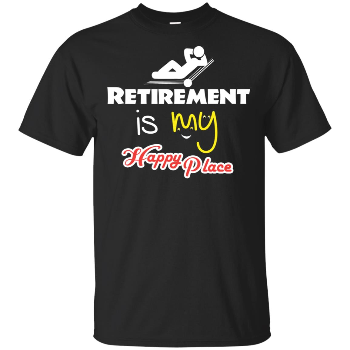 Retirement Is My Happy Place Unisex Short Sleeve