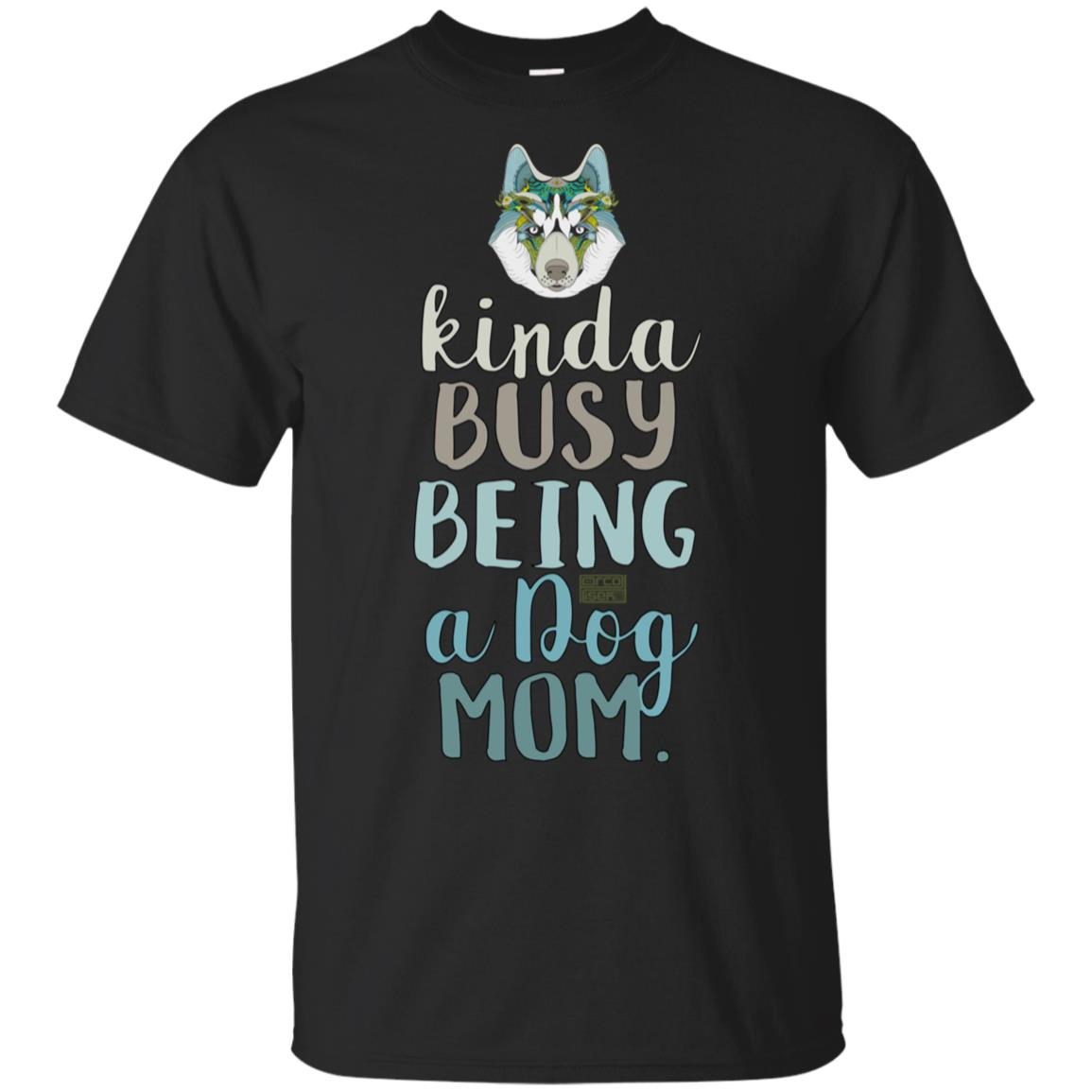 Floral Funny Busy Being A Dog Mom Mother's Day Unisex Short Sleeve