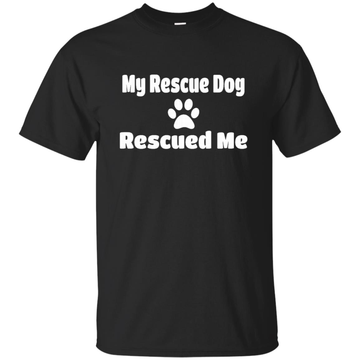 My Rescue Dog Rescued Me with Paw Print Unisex Short Sleeve