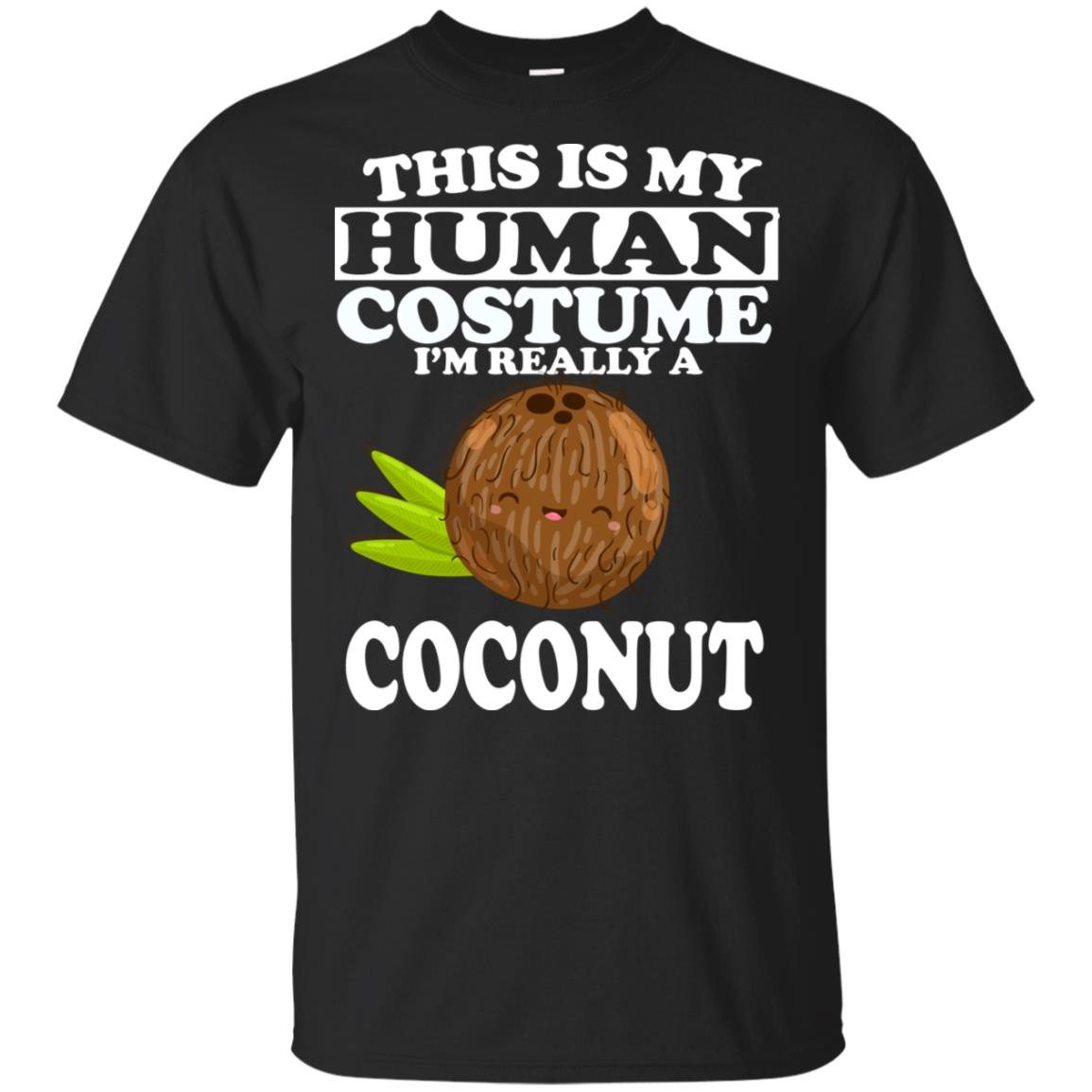 This Is My Human Costume I'm Really A Coconut Unisex Short Sleeve