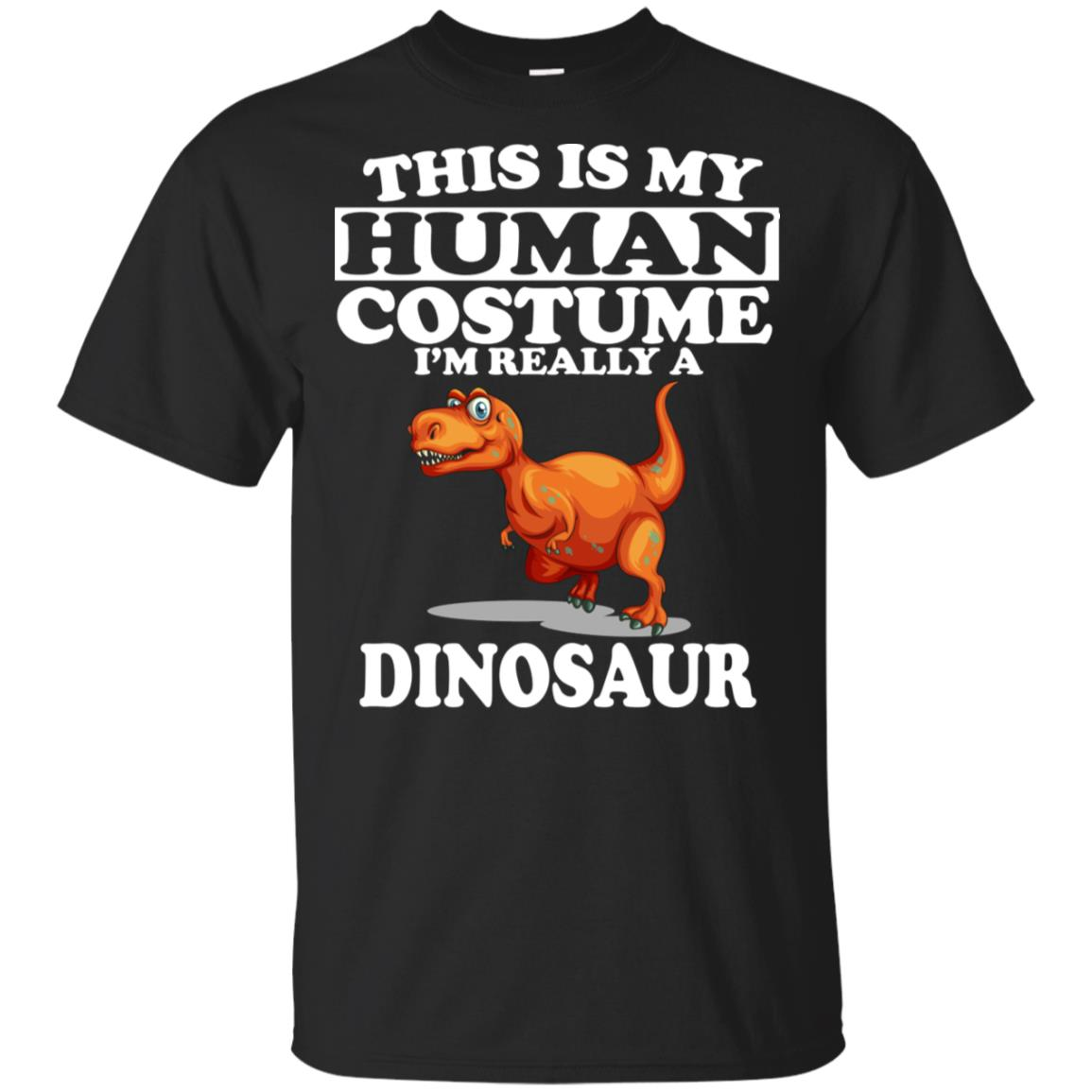 This Is My Human Costume I'm Really A Dinosaur Unisex Short Sleeve