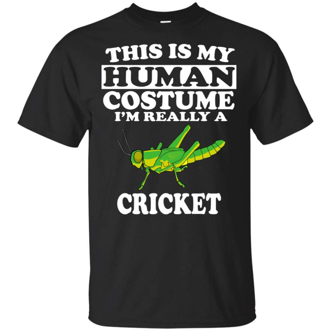 This Is My Human Costume I'm Really A Cricket Unisex Short Sleeve
