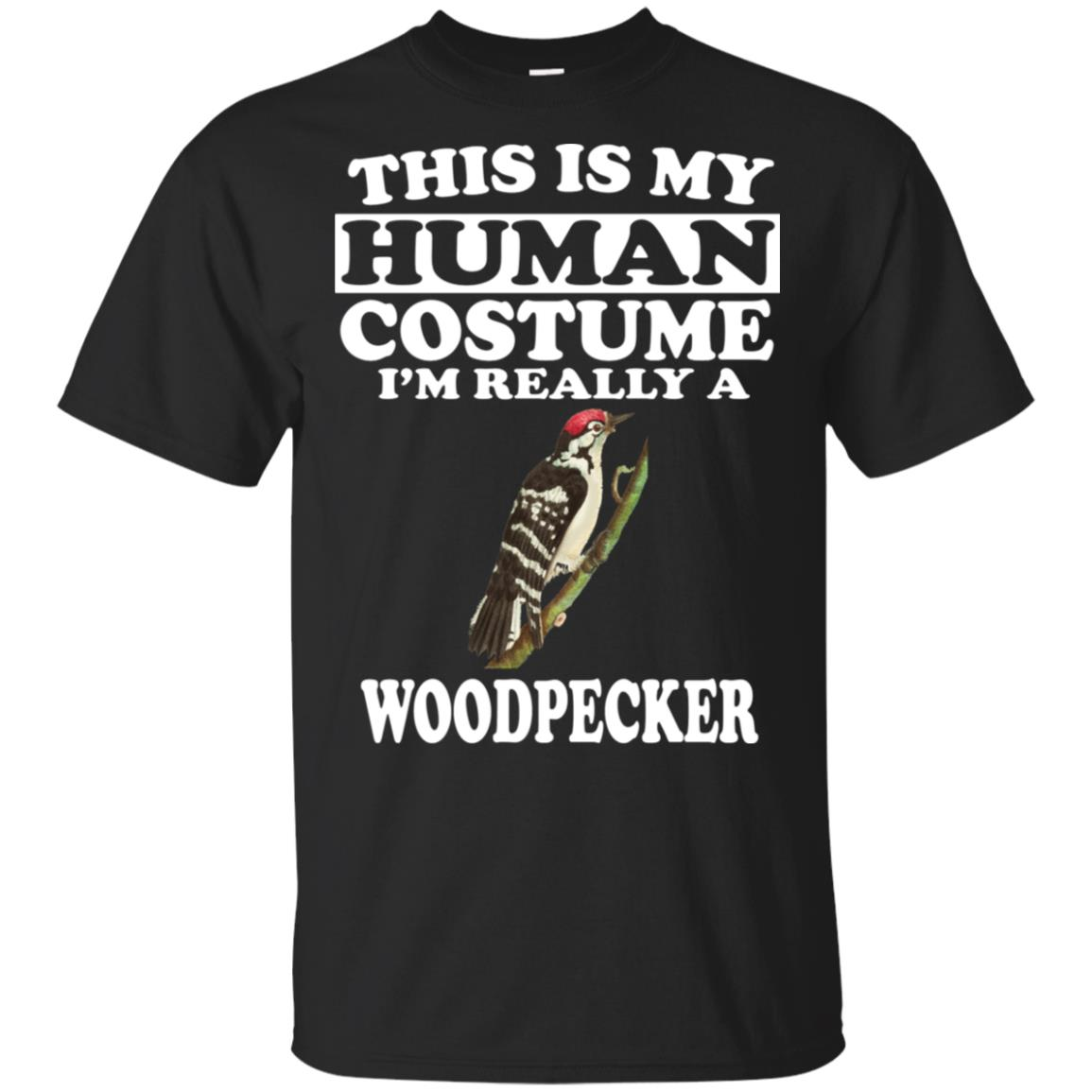 This Is My Human Costume I'm Really A Woodpecker Unisex Short Sleeve
