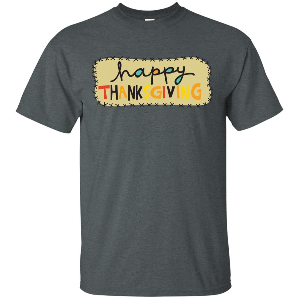 Happy Thanksgiving Tee Happy Thanksgiving -7 Unisex Short Sleeve
