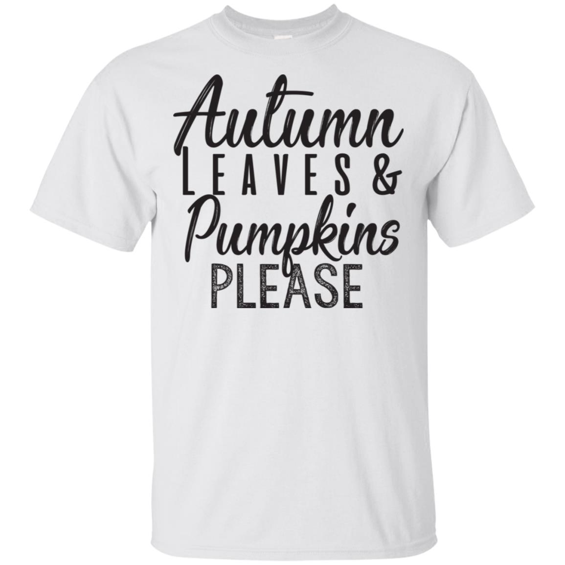 Autumn Leaves And Pumpkins Please Funny Unisex Short Sleeve