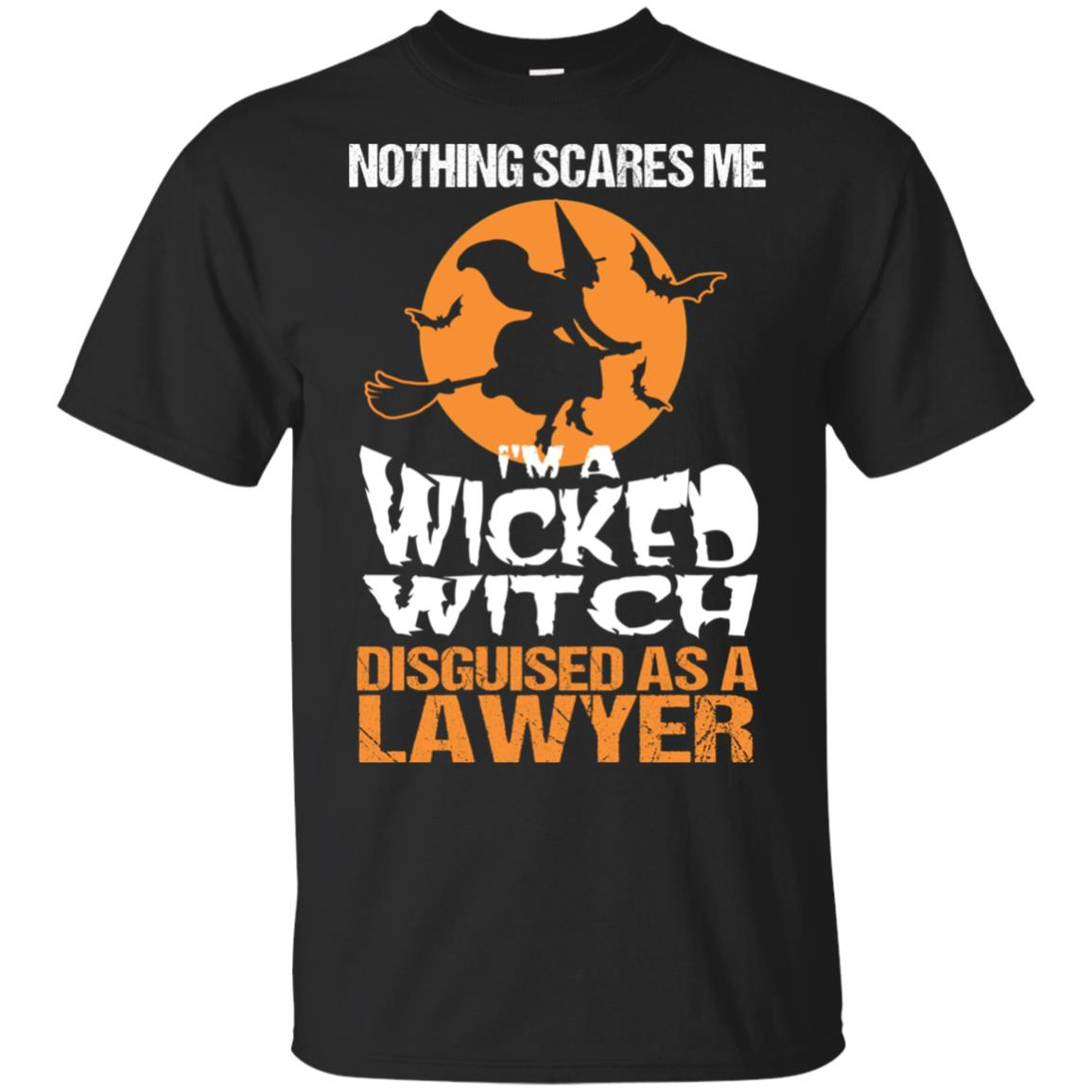 Nothing Scares Me I'm a Lawyer Gift Outfit Unisex Short Sleeve