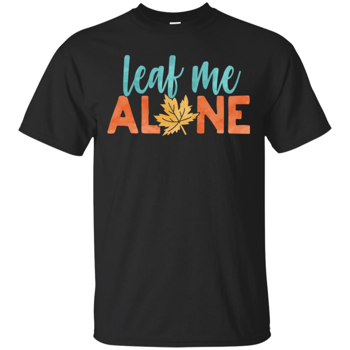 Leaf me alone, fall leaf Unisex Short Sleeve